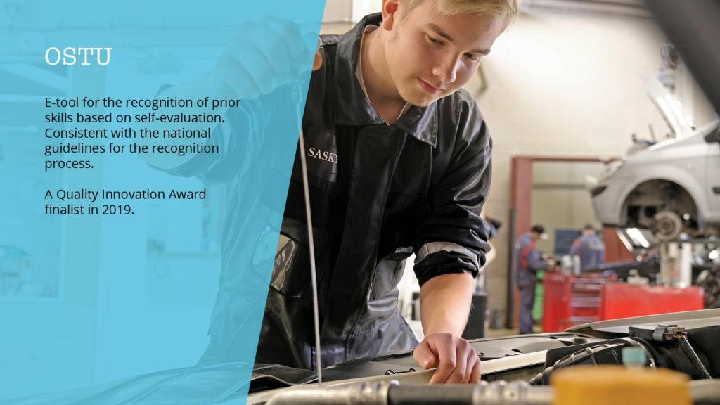 OSTU, E-tool for the recognition of prior skills based on self-evaluation, Consistent with the national guidelines for the recognition process, a Quality Innovation Award finalist in 2019.
