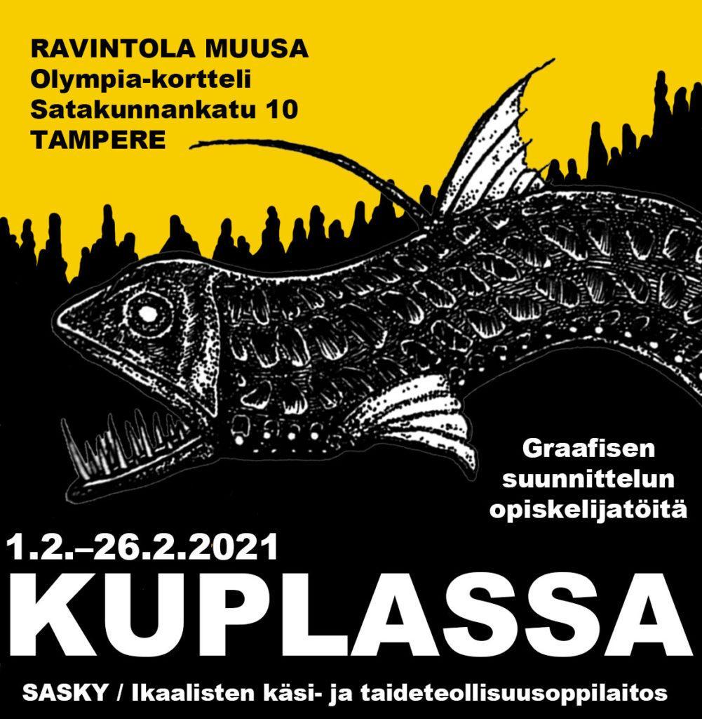 Graafinen kuva, jossa teksti: Kuplassa, graafisen suunnittelun opiskeliatöitä, Ravintola Muusa Tampere, 1. - 26.2.2021.